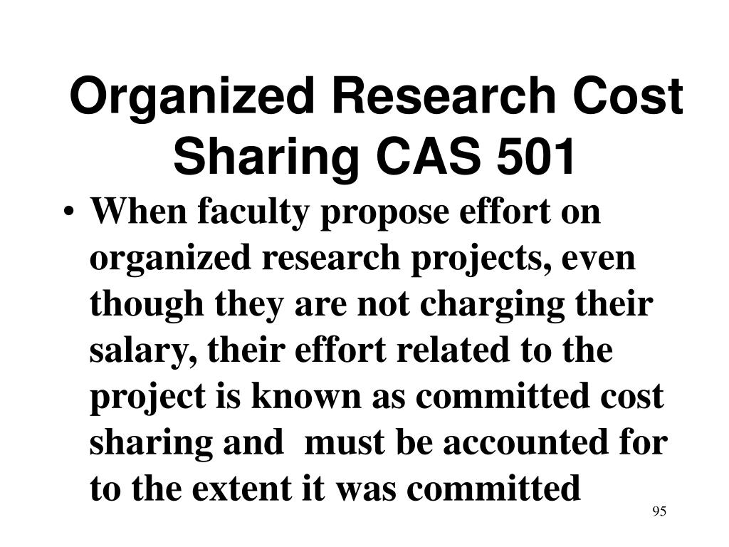 Organized Research Cost Sharing CAS 501