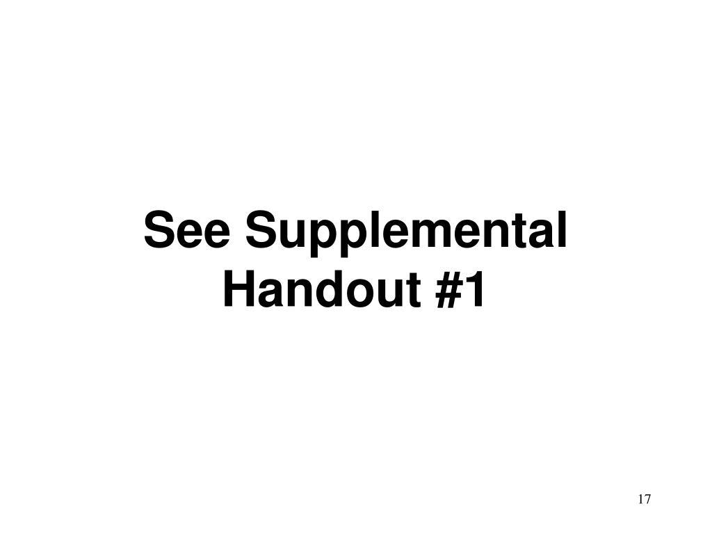 See Supplemental Handout #1