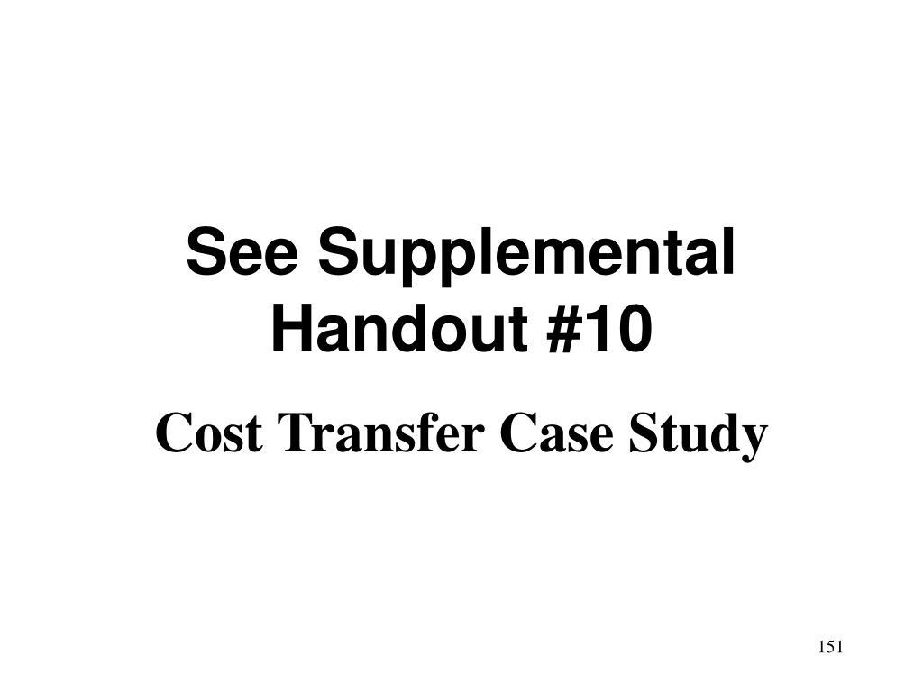 See Supplemental Handout #10