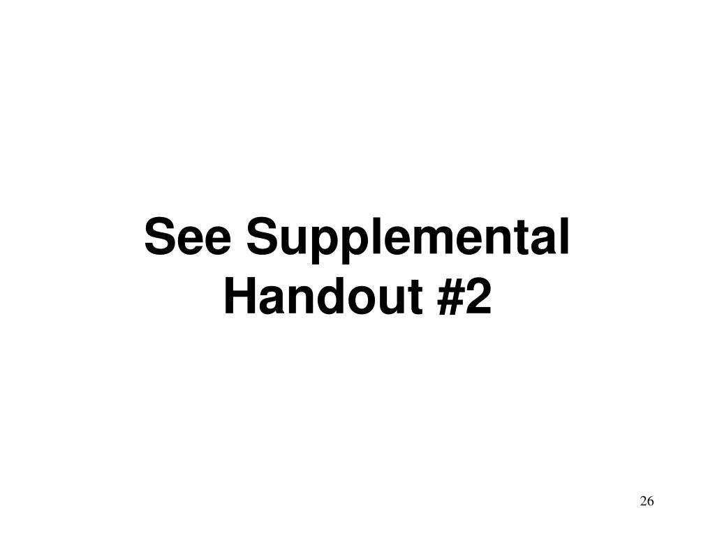 See Supplemental Handout #2
