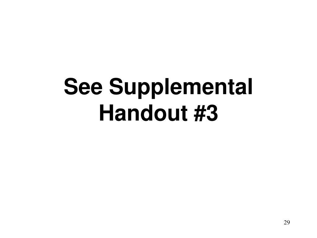 See Supplemental Handout #3
