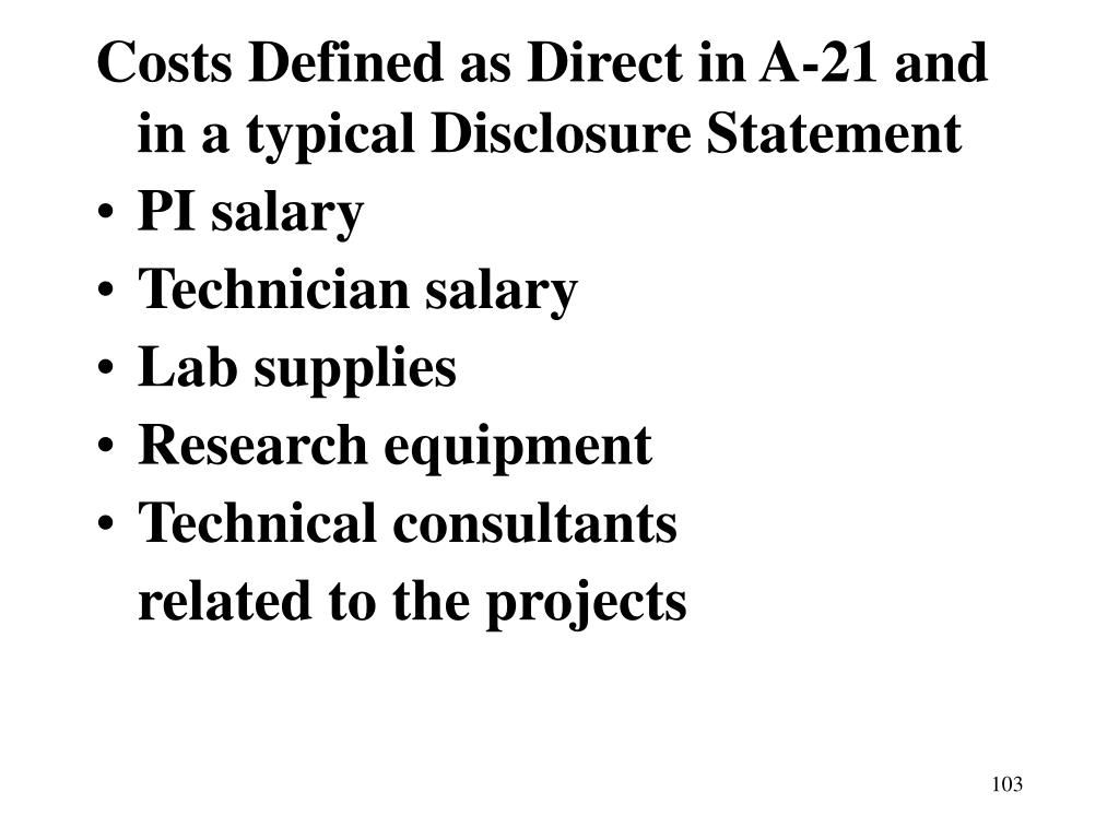Costs Defined as Direct in A-21 and in a typical Disclosure Statement