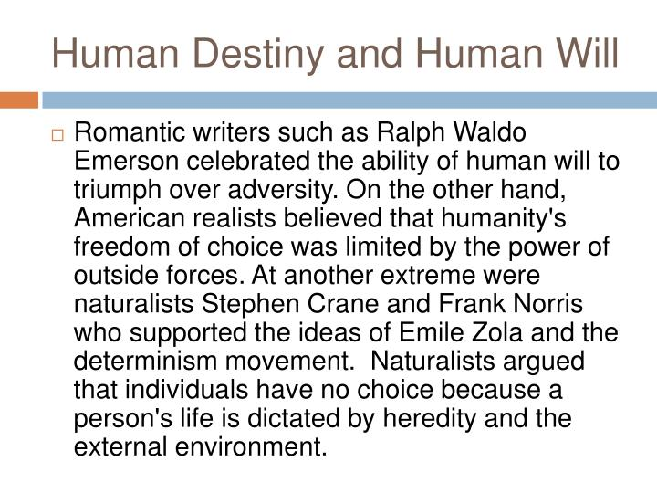 Human Destiny and Human Will