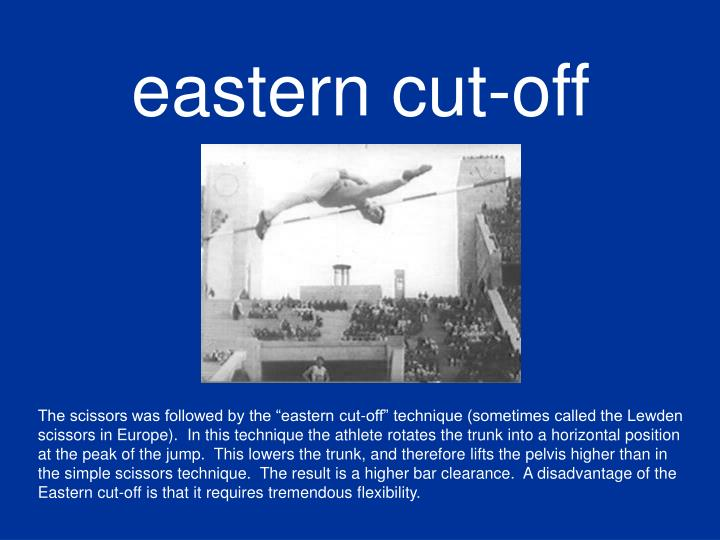 eastern cut-off