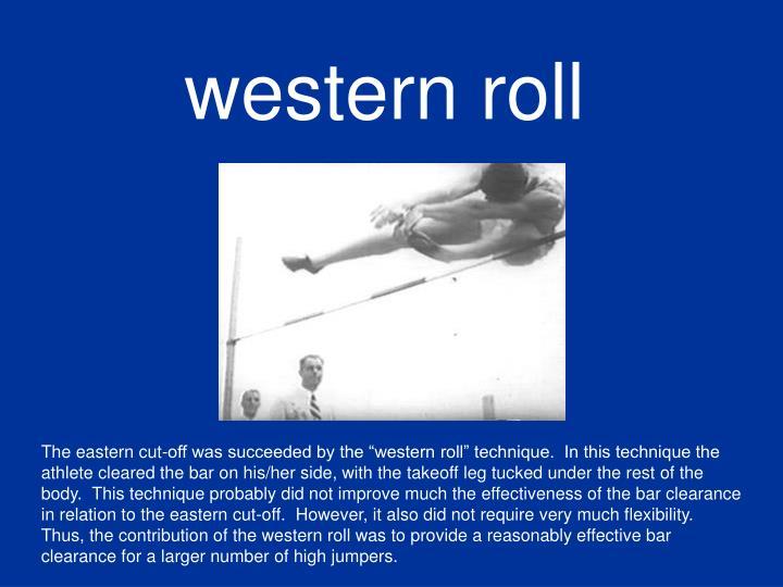 western roll