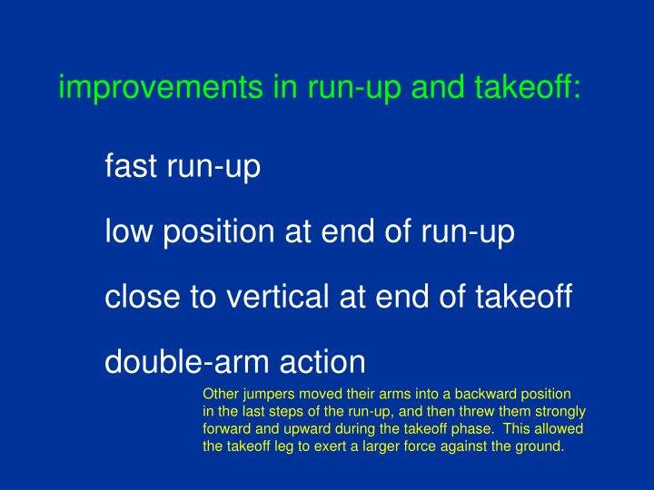 improvements in run-up and takeoff: