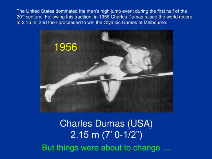 The United States dominated the men's high jump event during the first half of the