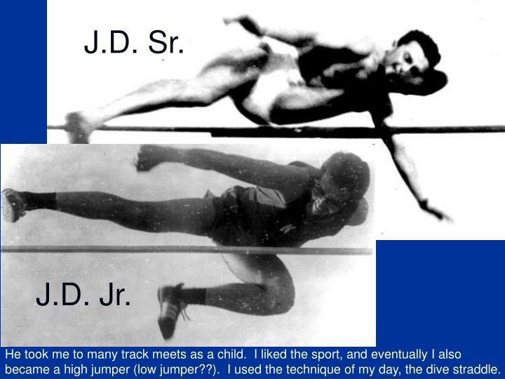 J.D. Sr.