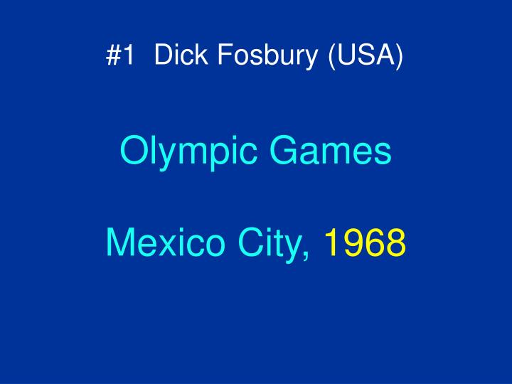 #1  Dick Fosbury (USA)