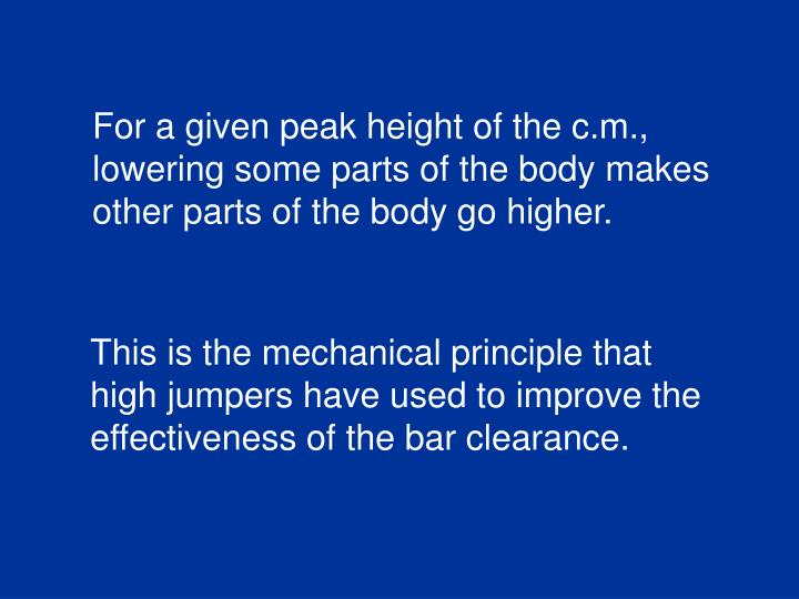 For a given peak height of the c.m.,