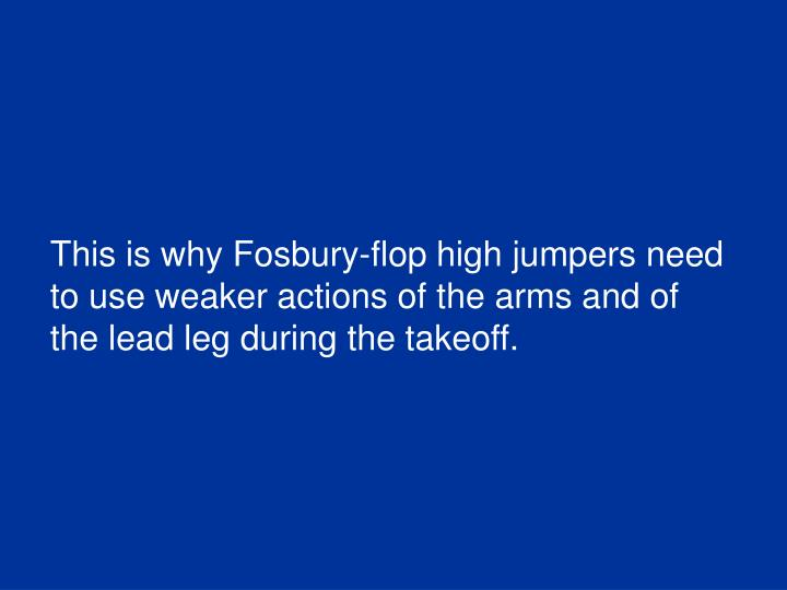 This is why Fosbury-flop high jumpers need