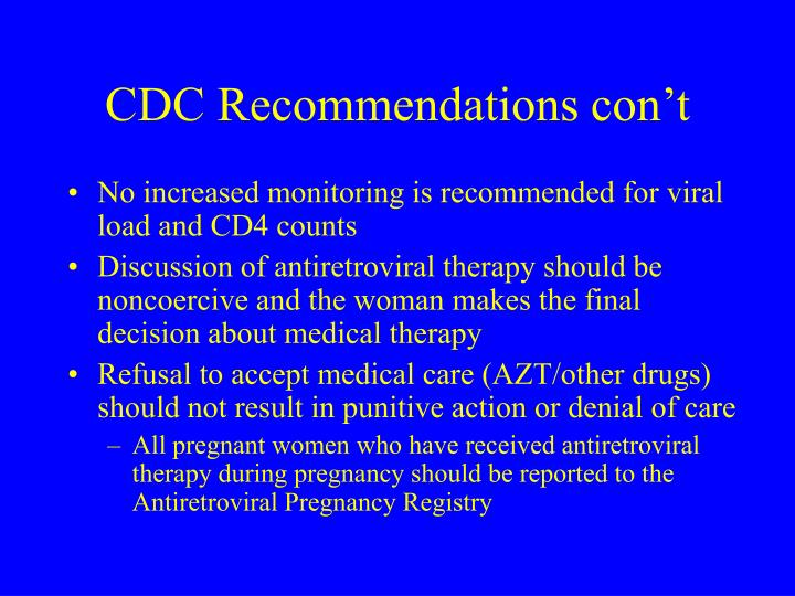 CDC Recommendations con't