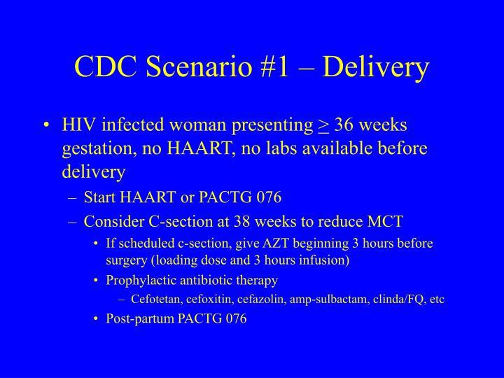 CDC Scenario #1 – Delivery