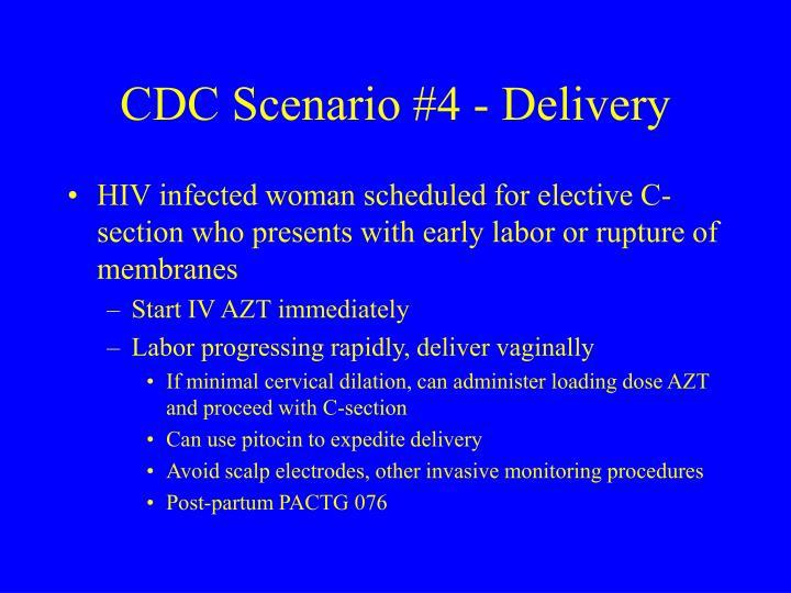 CDC Scenario #4 - Delivery