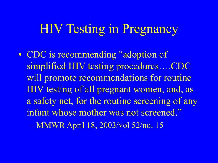 HIV Testing in Pregnancy