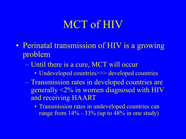 MCT of HIV