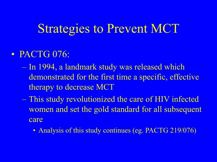 Strategies to Prevent MCT
