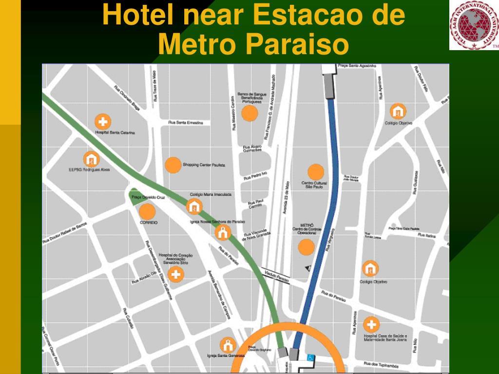 Hotel near Estacao de Metro Paraiso