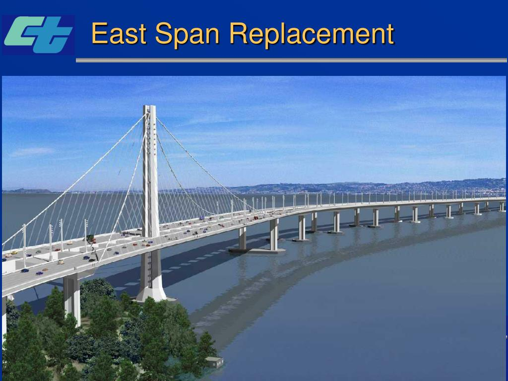 East Span Replacement