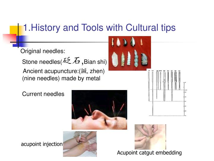 1.History and Tools with Cultural tips