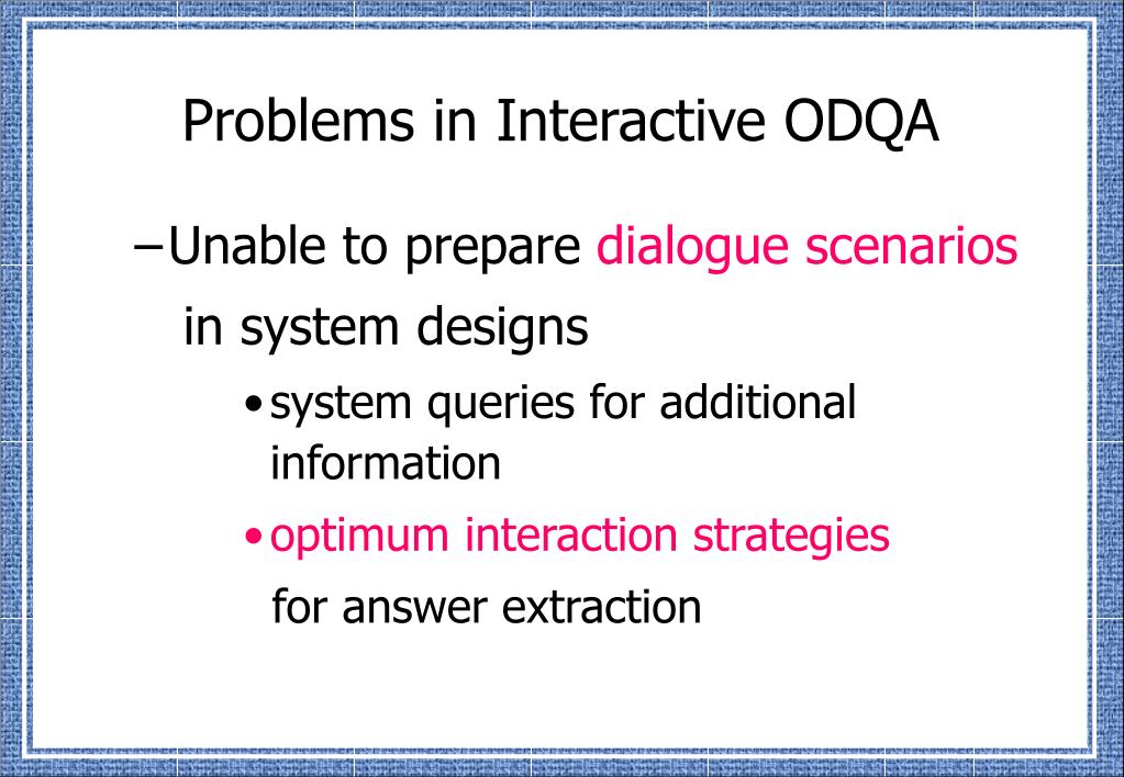 Problems in Interactive ODQA