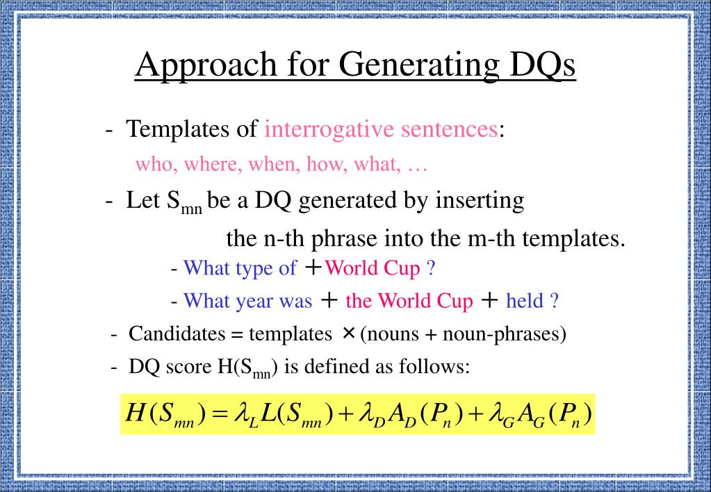 Approach for Generating DQs