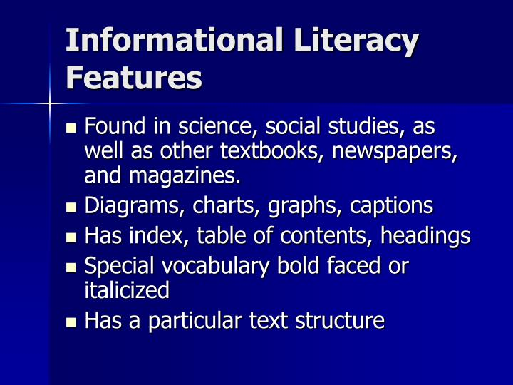 Informational Literacy Features