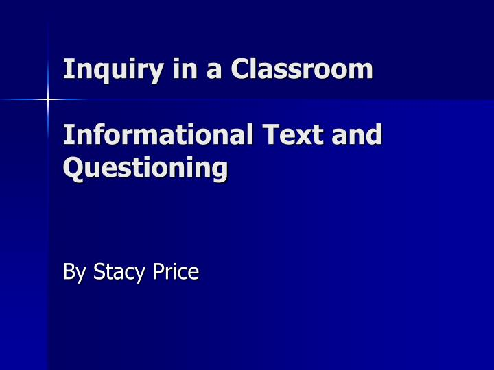 Inquiry in a Classroom