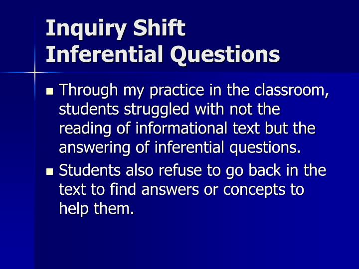 Inquiry Shift