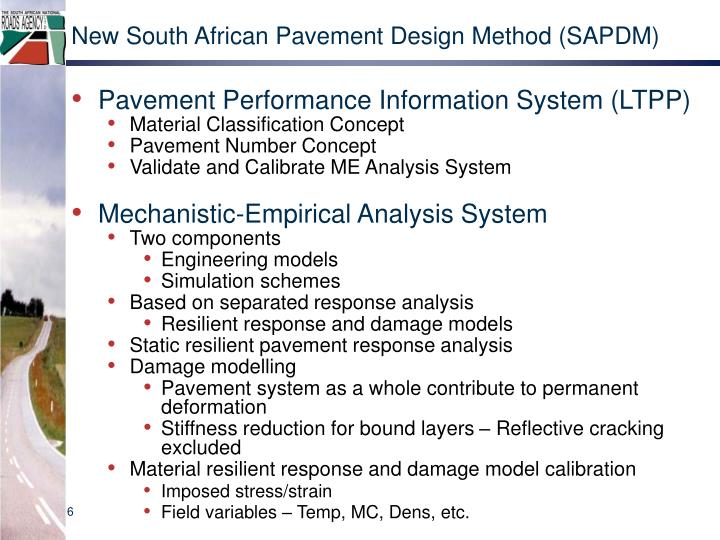 New South African Pavement Design Method (SAPDM)