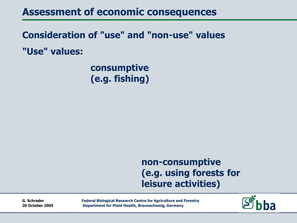 Assessment of economic consequences