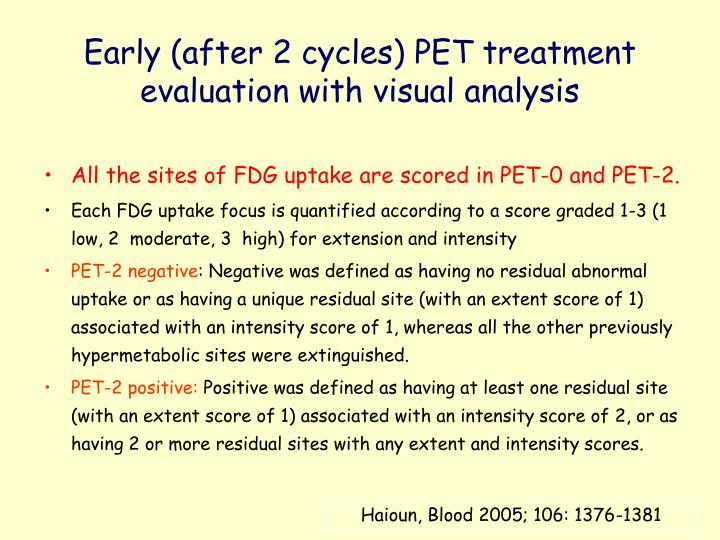 Early (after 2 cycles) PET treatment evaluation with visual analysis