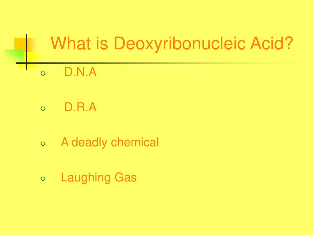 What is Deoxyribonucleic Acid?