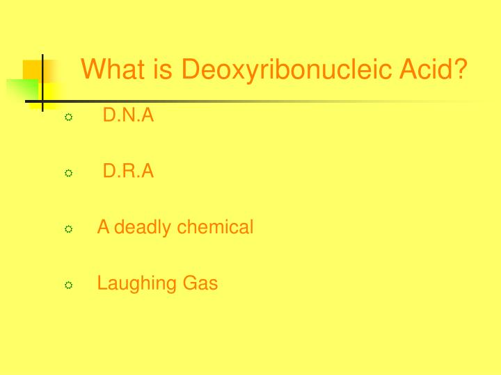 What is deoxyribonucleic acid