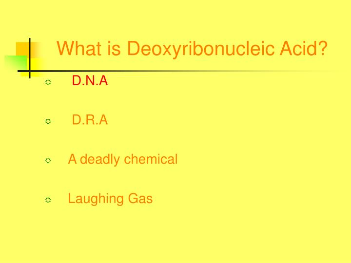 What is deoxyribonucleic acid3