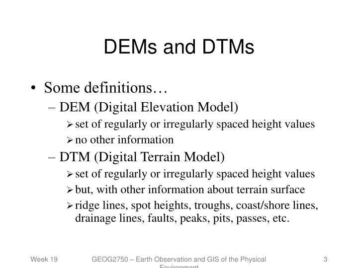Dems and dtms