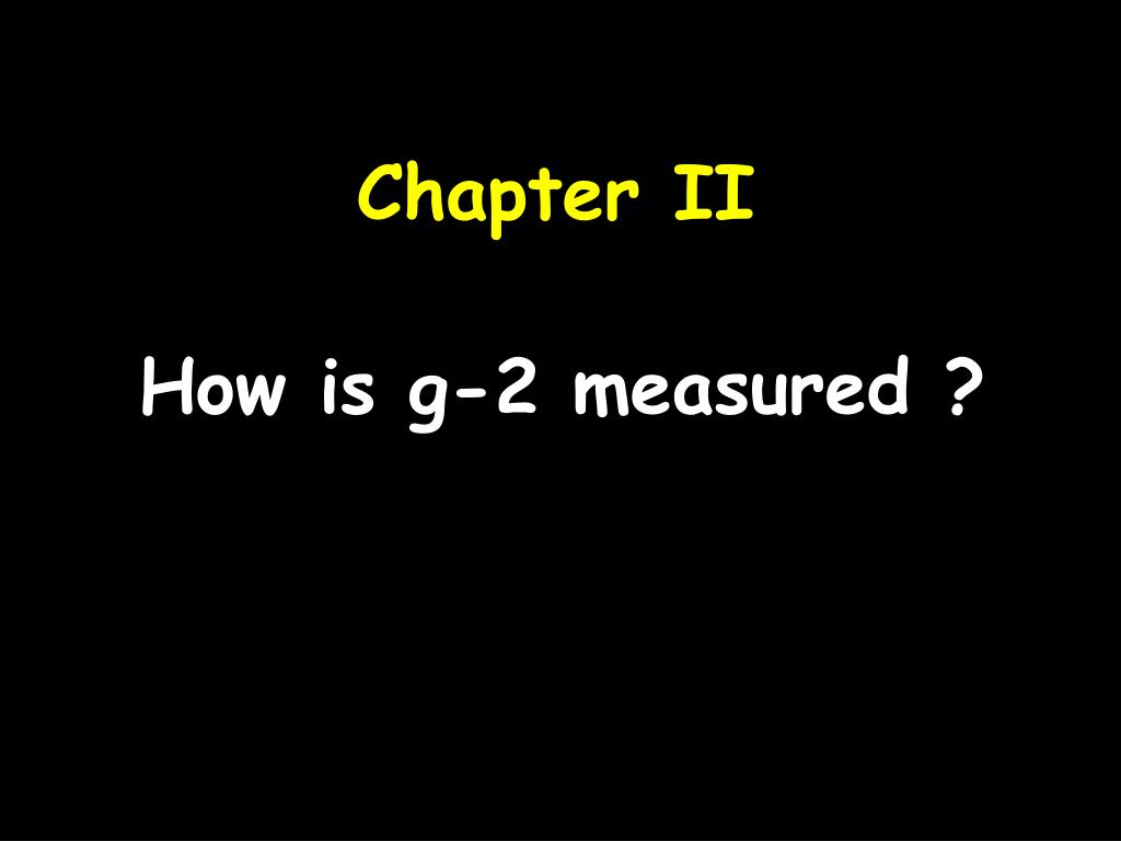 How is g-2 measured ?