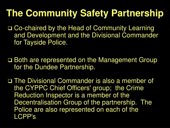 The Community Safety Partnership