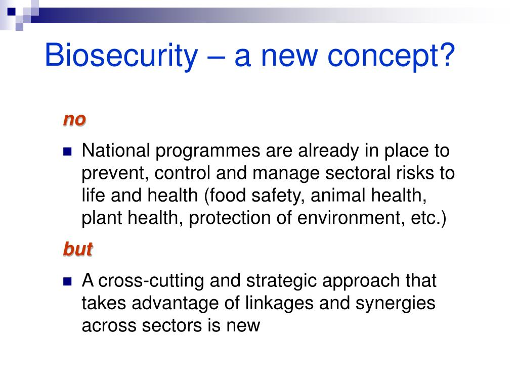 Biosecurity – a new concept?