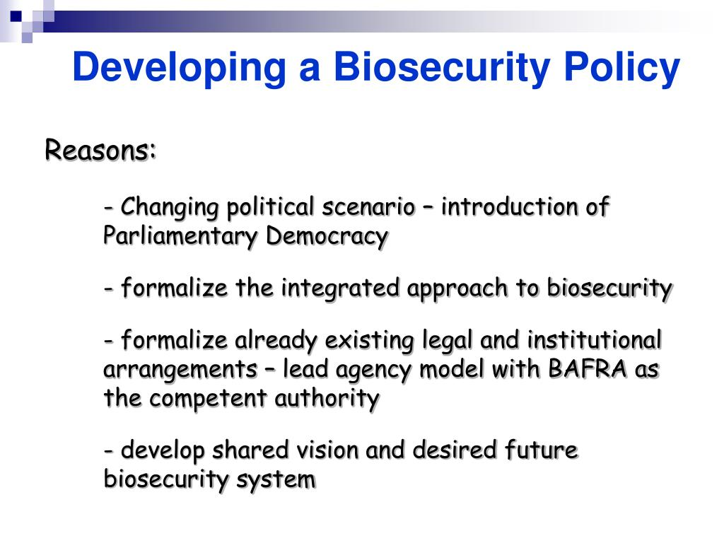 Developing a Biosecurity Policy