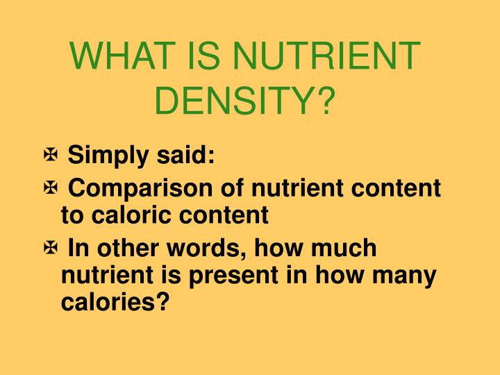 What is nutrient density