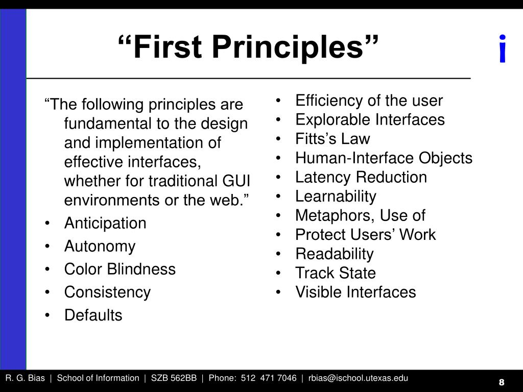 """The following principles are fundamental to the design and implementation of effective interfaces, whether for traditional GUI environments or the web."""