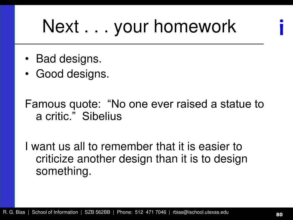 Next . . . your homework