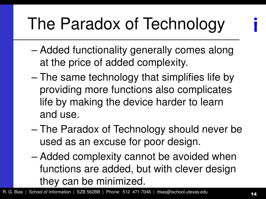 The Paradox of Technology