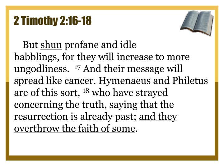 2 Timothy 2:16-18