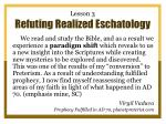 lesson 3 refuting realized eschatology