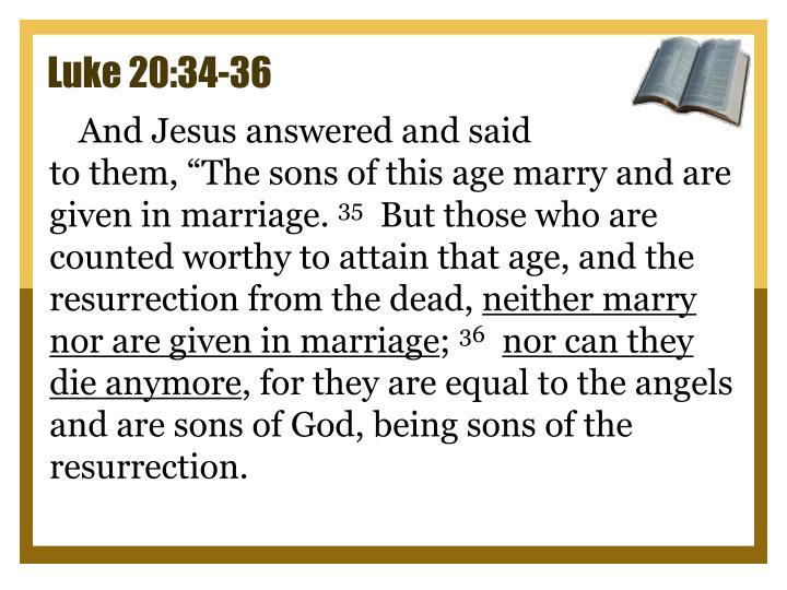 Luke 20:34-36