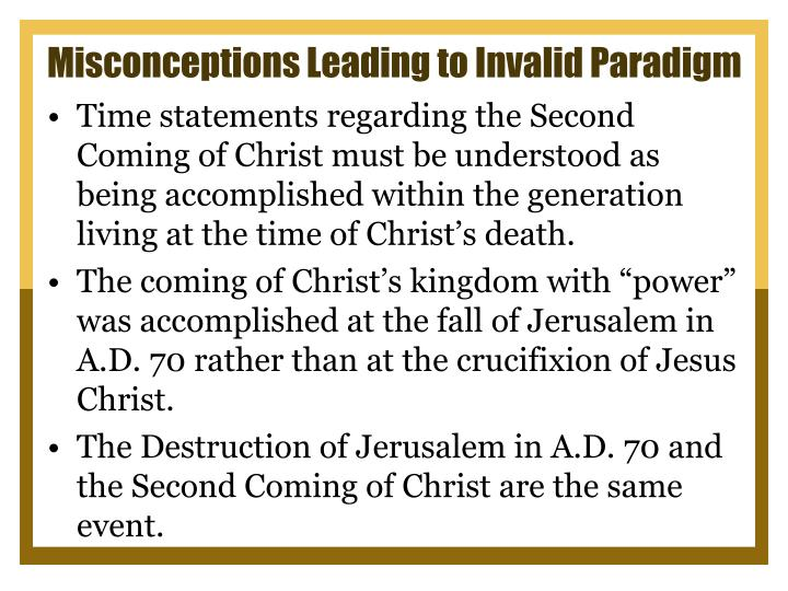 Misconceptions Leading to Invalid Paradigm