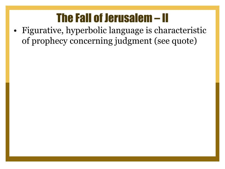 The Fall of Jerusalem – II