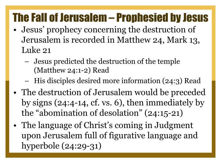 The Fall of Jerusalem – Prophesied by Jesus
